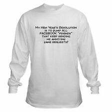 NEW YEARS RESOLUTION DUMP NEW FACEBOOK FRIENDS GAMES FUNNY LONG SLEEVE T-SHIRT