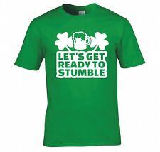 """ST PATRICK'S DAY """"LETS GET READY TO STUMBLE"""" T SHIRT NEW"""