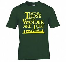 "LORD OF THE RINGS/ THE HOBBIT ""NOT ALL THOSE WHO WANDER..."" T SHIRT NEW"