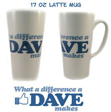 WHAT A DIFFERENCE A DAVE MAKES - LATTE MUG - 2 SIZES