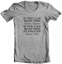 IF YOU CAN READ THIS IN ENGLISH THANK A VET AMERICAN VETERAN REGULAR T-SHIRT