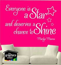 Everyone is a star and deserves a chance to shine  Marilyn Monroe wall sticker