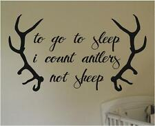 To Go To Sleep I Count Antlers | Hunting Nursery Wall Decals | Vinyl Stickers