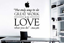 Steve Jobs - The Only Way To Do Great Work Is To Love What You Do Wall Sticker