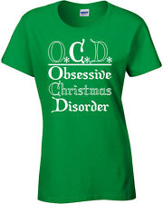 OCD Obsessive Christmas Disorder Merry Holiday Xmas Funny Ladies Tee Shirt 395