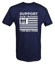 SUPPORT OUR TROOPS...The Real Stars - Military Patriotic T shirt Tee k341