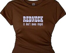 Redneck It Don't Mean Stupid Country Girls Shirts With Quotes Plus Size Slogans