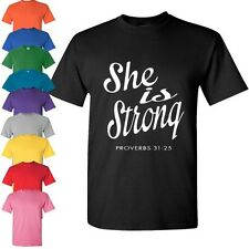 New Women's Christian Inspirational T Shirt She is Strong Proverbs 31:25 Tee
