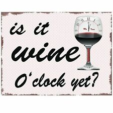 Retro Pink IS IT WINE O'CLOCK YET? Vintage Enamel Plaque Metal Wall Plaque Sign