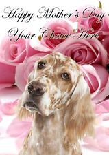 English Setter Mothers Day Personalised Greeting Card pidmother Mum Mummy