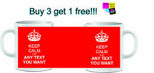 KEEP CALM AND CARRY ON PERSONALIZED WITH ANY TEXT ANY COLOUR GIFT MUG CUP