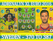 PANINI ADRENALYN XL UEFA EURO 2016 - CHOOSE YOUR SWEDEN TEAM CARDS 370 TO 387