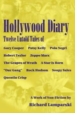 HOLLYWOOD DIARY Twelve Untold Tales 1st ed, illustrated