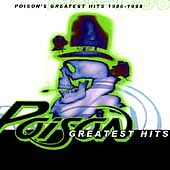 Poison's Greatest Hits 1986-1996 by Poison (CD, Nov-1996, Capitol)