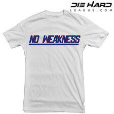 New York Giants T Shirt No Weakness White Tee