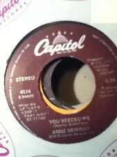 Anne Murray, You Needed Me ~ 1978 Capitol 45 +sleeve