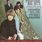 The Rolling Stones - Big Hits Vol 1 - High Tide & Green Grass (CD 2002)