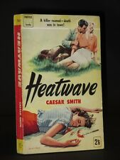 CAESAR SMITH Heatwave 1958 1st Panther Edition (Panther Book No. 761)
