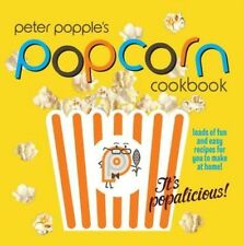Peter Popple's Popcorn Cookbook by Peter Popple Paperback Book (English)