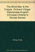 USED (VG) The Blind Man and the Cripple / Orchard Village: Vietnamese-English (C