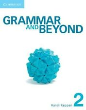 Grammar and Beyond Level 2 Student's Book and Workbook by Randi Reppen Paperback