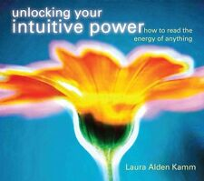 Unlocking Your Intuitive Power: How to Read the Energy of Anything [With Study G