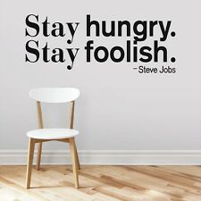 Stay Hungry. Stay Foolish. Wall Decals Wall Stickers