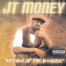 Return of the B-Izer [PA] by JT Money (CD, Sep-2002, Crunk City Records)