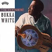The Complete Bukka White by Bukka White (May-1994, Legacy Records)
