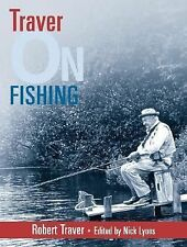 Traver on Fishing by Robert Traver (2003, Paperback)