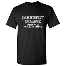 COMMUNITY-Sarcastic humor Gift Cool Graphic Idea  Unisex  Funny Novelty T-Shirt