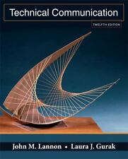 Technical Communication by John M. Lannon and Laura J. Gurak 12th Edition Book