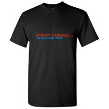 ANNOY A LIBERAL FACTS LOGIC- Humor Political Adult Funny Novelty T-Shirts
