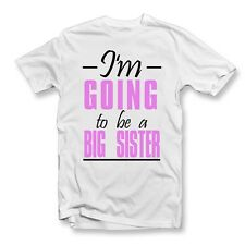 Im Going To Be A Big Sister T-Shirt | Birth Announcement T Shirts | Cute | Love