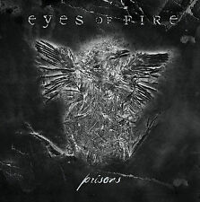 Prisons * by Eyes of Fire (CD, Feb-2006, Century Media (USA))- BRAND NEW!!!!