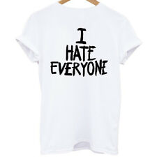 Women Tops I HATE EVERYONE T Shirt Top Dope Hipster Indie Swag Cool Shirts Funny