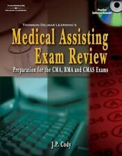 Thomson Delmar Learning's Medical Assisting Exam Review: Preparation for the