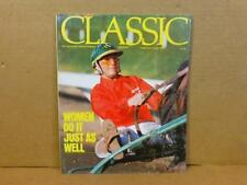 1979 CLASSIC Magazine about Horses Horse Racing Women Do It   Feb./ March