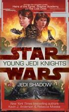 Jedi Shadow (Star Wars: Young Jedi Knights Trilogy 1):