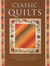 Classic Quilts: Traditional with a Twist: 13 Sensational Patchwork &-ExLibrary