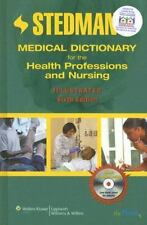 Stedman's Medical Dictionary for the Health Professions and Nursing, Sixth