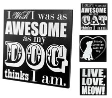 """12"""" x 12"""" Dog & Cat Signs - Black & White Wooden Wall / Shelf Sign - Wall Decor"""