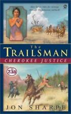 The Trailsman #238: Cherokee Justice