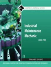 Industrial Maintenance Mechanic Level 2 Trainee Guide, Paperback (3rd Edition)