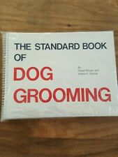 STANDARD BOOK OF DOG GROOMING By Arlene F. Steinle * Good Condition, clean copy