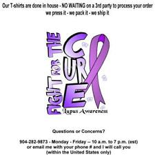 T-shirt - LUPUS Awareness, Fight for a Cure **