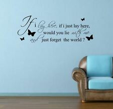 IF I LAY HERE SNOW PATROL WITH BUTTERFLY   Wall  Sticker Mural art quote  rc-67