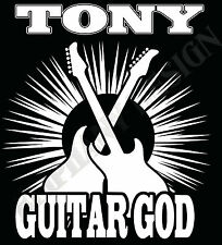 Guitar God T-Shirt Personalised Guitarists Add Name Of Choice Guitar Hero Guitar