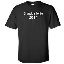 Grandpa To Be 2014 Maternity Mom To Be Newborn Family Grandparents Tee Shirt