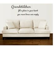"Grandchildren fill a place in your heart 10"" X 30"" - Vinyl Wall Decal"